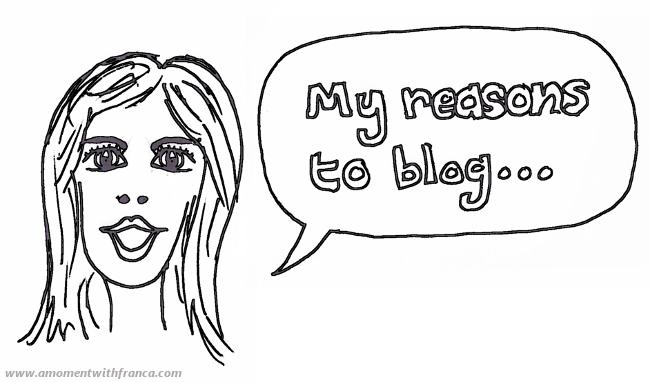 MyReasonsForBlogging