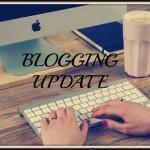 2 Month Blogging Update