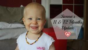 Sienna's 11 & 12 Months Update