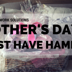 Mother's Day Must Have Hamper