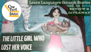 One Third Stories – Learn Languages through Stories Review & Giveaway