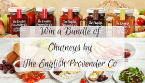 Win a Bundle of Chutneys from The English Provender Co – GIVEAWAY
