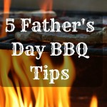 5 Father's Day BBQ Tips