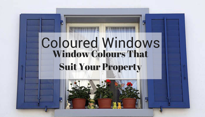 Coloured Windows That Suit Your Property