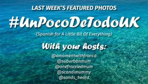 #UnPocoDeTodoUK – Featured Photos -26th September 2016