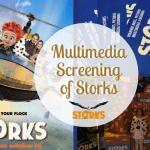Multimedia Screening of Storks