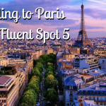Heading to Paris for E-Fluent Spot 5