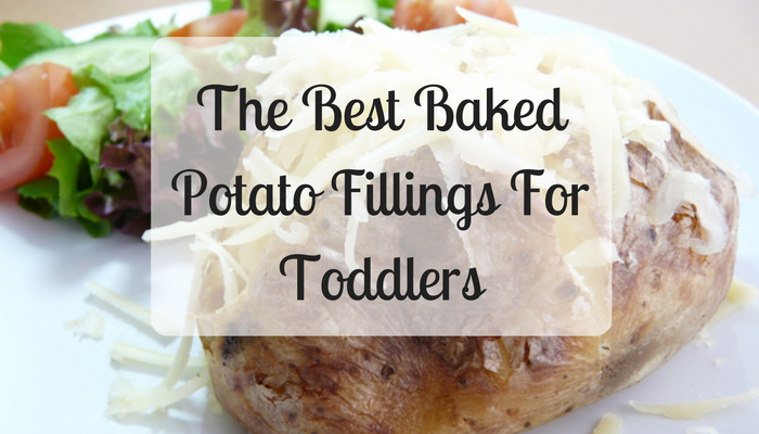 The Best Baked Potato Fillings For Toddlers A Moment With