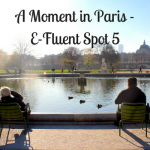 A Moment in Paris: E-Fluent Spot 5