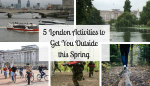 5 London Activities to Get You Outside this Spring