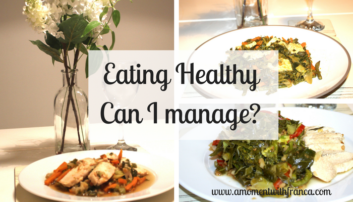 Eating healthy - Can I manage-