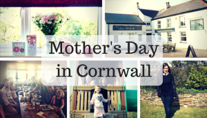 Mother's Day in Cornwall