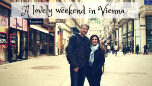 A Lovely Weekend in Vienna