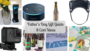 Father's Day Gift Guide: 8 Cool Ideas