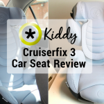 Kiddy Cruiserfix 3 Car Seat Review