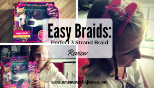 Easy Braids: Perfect 3 Strand Braid Review