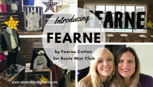 Introducing FEARNE by Fearne Cotton for Boots Mini Club