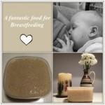 A fantastic food for Breastfeeding