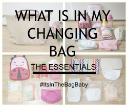 What is in my Changing Bag – The essentials