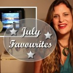 My July Favourites