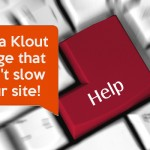 Get a Klout Badge that won't slow your site