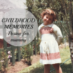 Childhood Memories – Posing for Mummy!