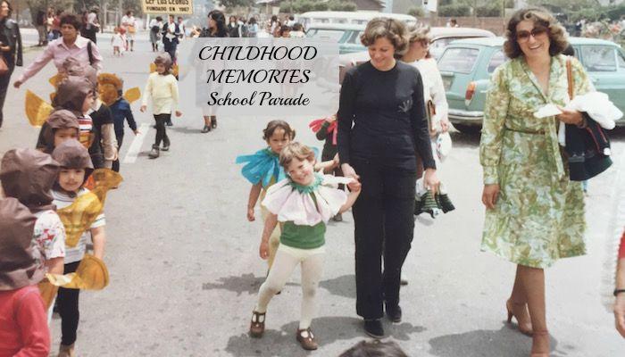 Childhood Memories – School Parade