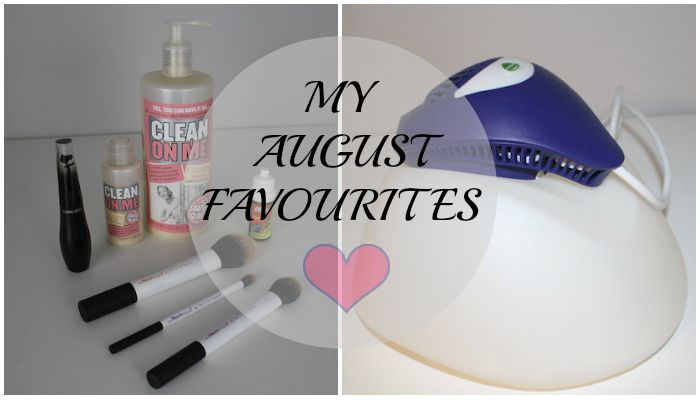 My August Favourites