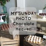 My Sunday Photo – Chocolate Heaven