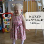 Wicked Wednesday – Meltdown