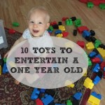 10 Toys to Entertain a One Year Old