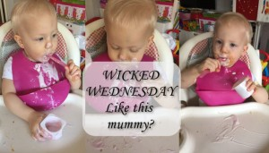 Wicked Wednesday – Like this Mummy?