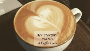 My Sunday Photo – A Coffee Lover!