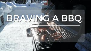 Braving a BBQ in Winter