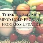 Thinking Slimmer Slimpod Gold Programme – Progress Update 1