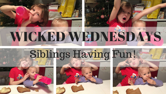 Wicked Wednesday – Siblings Having Fun!
