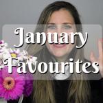 January Favourites