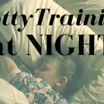 Potty Training at Night