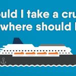 Should We Take A Cruise?