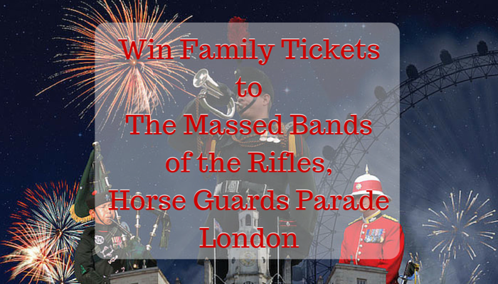 The Massed Bands of the Rifles, Horse Guards Parade London Giveaway
