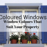 Coloured Windows – Window Colours That Suit Your Property