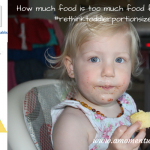 How Much Is Too Much Food For Toddlers? #rethinktoddlerportionsizes
