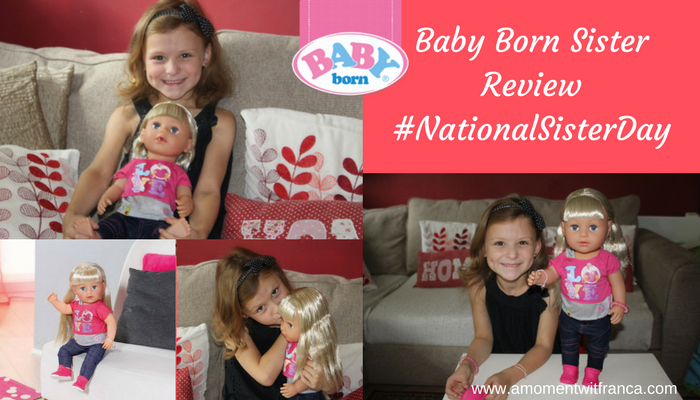 Baby Born Sister Review #NationalSisterDay
