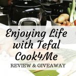 Enjoying Life with Tefal Cook4Me Review & Giveaway