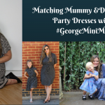 Matching Mummy and Daughters Party Dresses with #GeorgeMiniMe