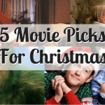 5 Movie Picks For Christmas