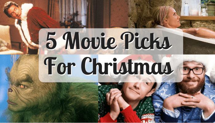 5 Movie Picks For Christmas