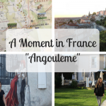 A Moment in France – Angoulême