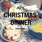 My Christmas Dinner Traditions