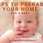 Tips to Prepare Your Home for a Baby